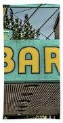 Old Vintage Bar Neon Sign Livingston Montana Bath Towel