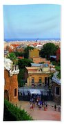 Overlooking Barcelona From Park Guell Bath Towel