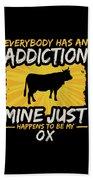 Ox Addiction Funny Farm Animal Lover Bath Towel