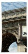 Paris France. Larc De Triomphe On Place Charles De Gaulle Bath Towel