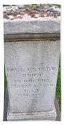 Paul Revere Grave  Bath Towel