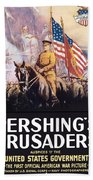 Pershing's Crusaders -- Ww1 Propaganda Bath Towel
