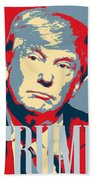 President Donald Trump Hope Poster 2 Bath Towel