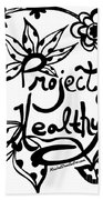 Project Healthy Bath Towel