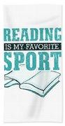 Reading Is My Favorite Sport Light Blue Bath Towel