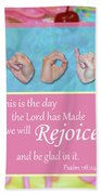 Rejoice And Be Glad Hand Towel