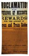 Reward For Frank And Jesse James Bath Towel