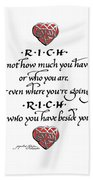 Rich Is Who You Have Beside You Bath Towel