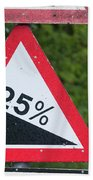 Road Sign Warning Of A 25 Percent Incline. Bath Towel