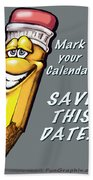 Save This Date Bath Towel