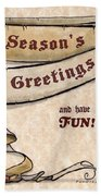 Season's Greetings Bath Towel