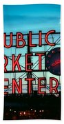 Seattle's Public Market Center At Sunset Bath Towel