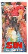 Sin By Murder Poster B Bath Towel