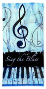 Sing The Blues Blue Bath Towel