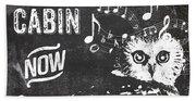 Singing Owl Cabin Rustic Sign Bath Towel