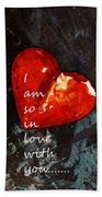 So In Love With You - Romantic Red Heart Painting Bath Towel