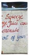 Squeezed Juice Sign Bath Towel
