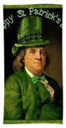 St Patrick's Day Ben Franklin Bath Towel