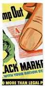 Stamp Out Black Markets Bath Towel