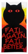 The Fearline Of Failure Bath Towel