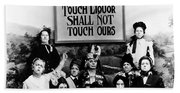 The Prohibition Temperance League 1920 Bath Towel