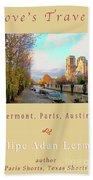 The Seine And Quay Beside Notre Dame, Autumn Cover Art Bath Towel