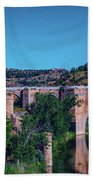 The St. Martin Bridge Over The Tagus River In Toledo Bath Towel