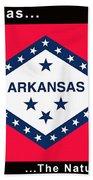 The State Flag Of Arkansas Bath Towel