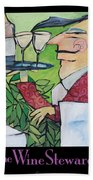 The Wine Steward - Poster Bath Towel