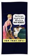 Top That -- Ww2 Propaganda Bath Towel