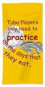 Tubas Practice When They Eat Bath Towel
