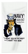 Uncle Sam Wants You In The Navy Bath Towel