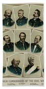 Union Commanders Of The Civil War   Bath Towel