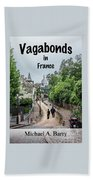 Vagabonds In France Book Cover Hand Towel
