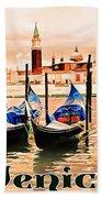 Venice, City Of Romance, Italy, Gondolas Bath Towel