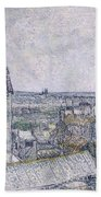 View From Vincent's Room In The Rue Lepic Bath Towel