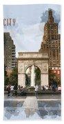 Washington Square Park Greenwich Village With Text New York City Bath Towel