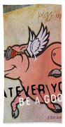 When Pigs Fly Quote Bath Sheet