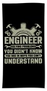 Engineer Problem Solver Engineering Career Bath Towel