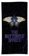 The Butterfly Effect II Bath Towel