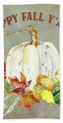 Autumn Celebration - 4 Happy Fall Y'all White Pumpkin Fall Leaves Gourds Bath Towel