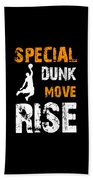 Basketball Sports Player Special Dunk Move Rise Gift Idea Bath Towel