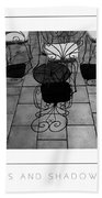 Chairs And Shadows Bw Poster Bath Towel
