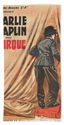 Charlie Chaplin Dans Le Cirque - Vintage Advertising Poster Bath Towel