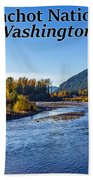 Cispus River In The Gifford Pinchot National Forest, Washington State Bath Towel
