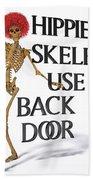 Hippie Skeletons Use Back Door Bath Towel