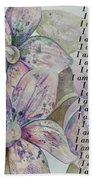 I Am...positive Affirmation Art In Lavendar And Rose Bath Towel by Shadia Derbyshire