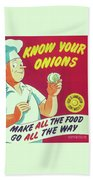Know Your Onions Bath Towel