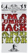 No10 My Silly Quote Poster Bath Towel