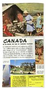 See Canada, So Near In Miles, So Far In Foreign Flavour 1949 Ad By Canadian Government Travel Bureau Bath Towel